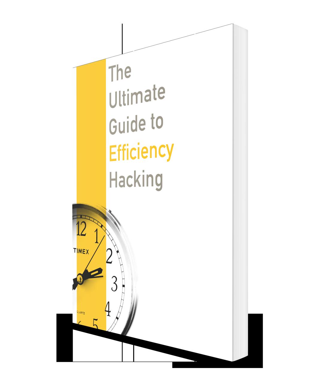 efficiency hacking